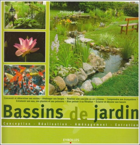 Bassins De Jardin Conception Ralisation Amnagement Entretien Philippe Guillet Livres