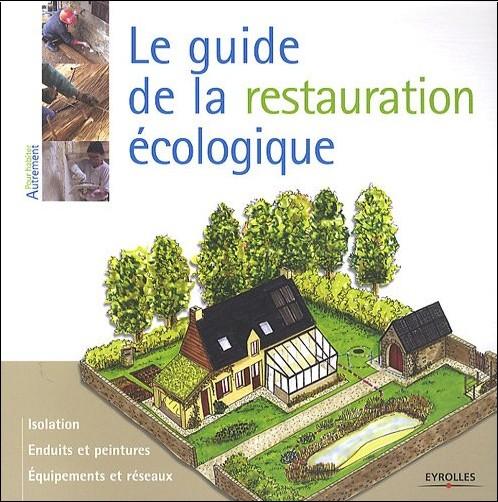 Myriam Burie - Le guide de la restauration écologique