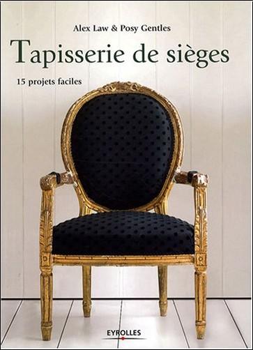 Alex Law - Tapisserie de sièges : 15 Projets faciles