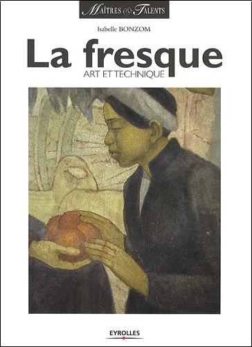 Isabelle Bonzom - La fresque : Art et technique
