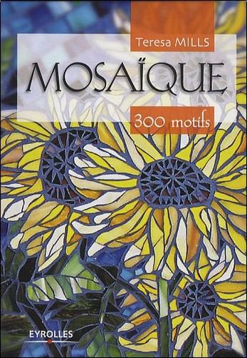 Teresa Mills - Mosaïque 300 motifs