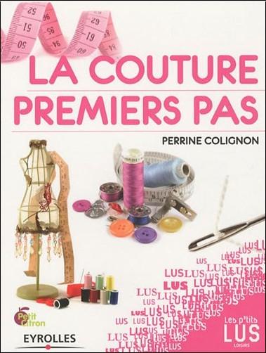 Perrine Colignon - La couture : Premiers pas