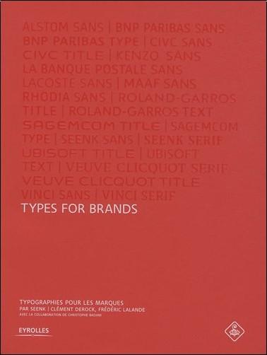 Seenk - Types for brands : Typographies pour les marques. 10 ans de créations, 10 ans de typographies.