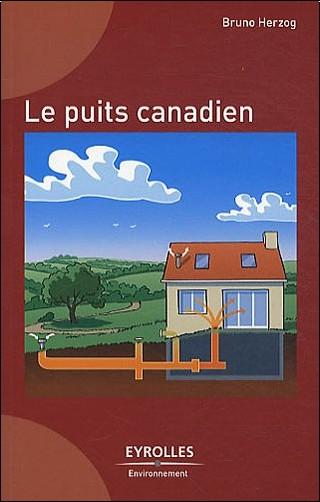 Bruno Herzog - Le puits canadien
