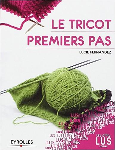 Lucie Fernandez - Le tricot premiers pas