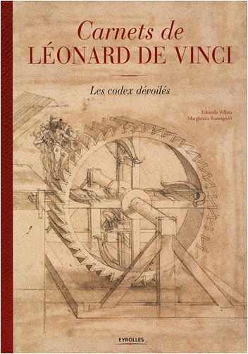Edoardo Villata - Carnets de Léonard de Vinci : Les codex dévoilés