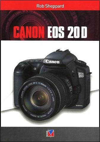 Rob Sheppard - Canon EOS 20D