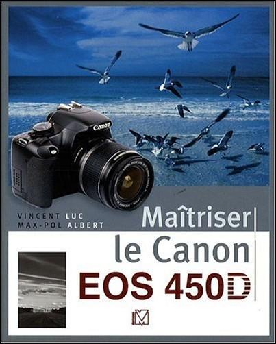 Vincent Luc - Maîtriser le Canon EOS 450D