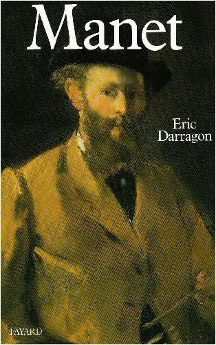 Eric Darragon - Manet