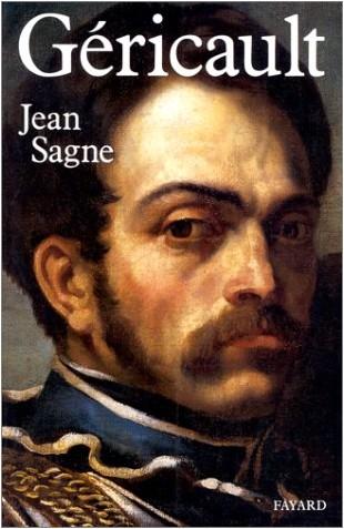 Jean Sagne - Géricault