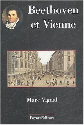 Marc Vignal - Beethoven et Vienne