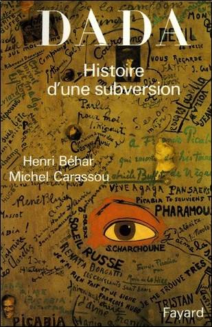 Henri Béhar - Dada