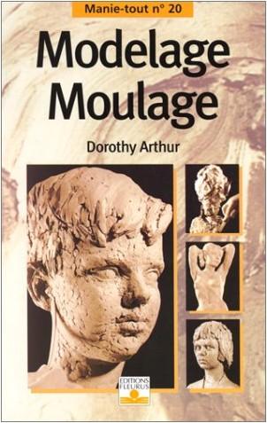 Dorothy Arthur - Modelage, moulage