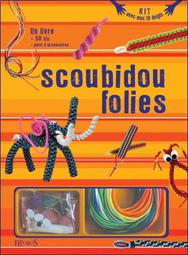 Kit scoubidou folies fleurus livres - Livre de scoubidou ...