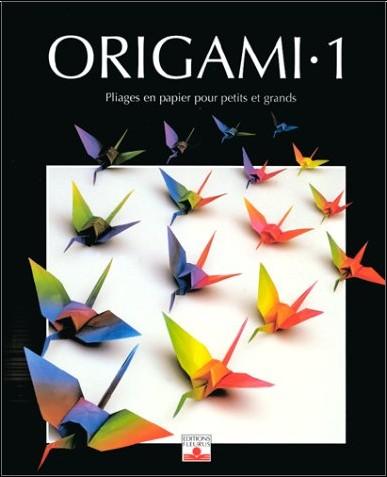 origami tome 1 pliages en papier pour petits et grands ayt re scheele z lal livres. Black Bedroom Furniture Sets. Home Design Ideas