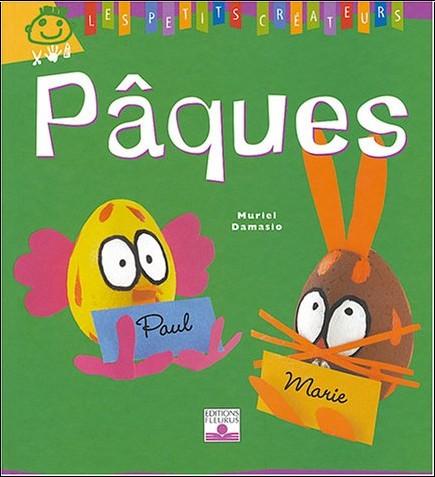 Muriel Damasio - Pâques : Petits créateurs