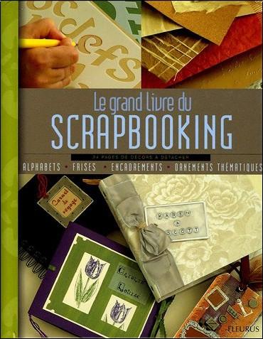 Louise Riddell - Le grand livre du Scrapbooking