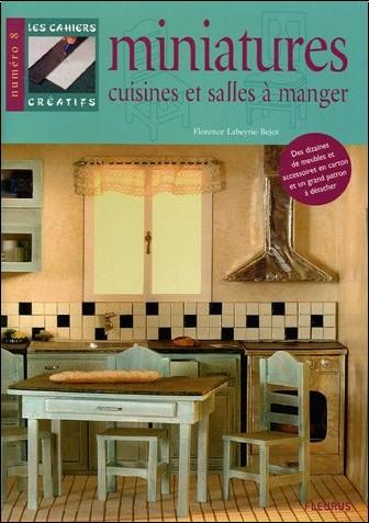 Florence Labeyrie-Bejot - Cuisines et salles à manger : Miniatures