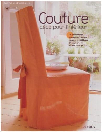 couture d co pour l 39 int rieur gail abbott livres. Black Bedroom Furniture Sets. Home Design Ideas