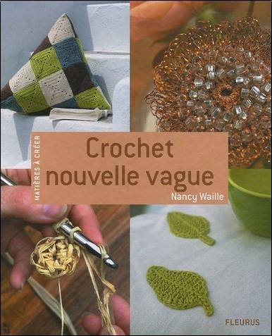 Nancy Waille - Crochet nouvelle vague