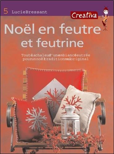Lucie Bressant - Noël en feutre et feutrine