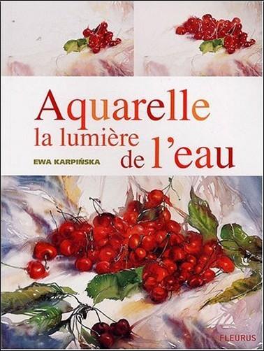 Ewa Karpinska - Aquarelle la lumière de l eau