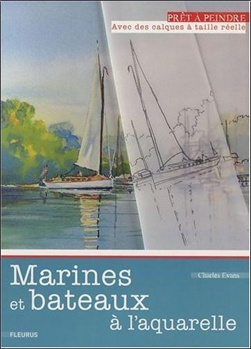 Charles Evans - Marines et bateaux à l'aquarelle