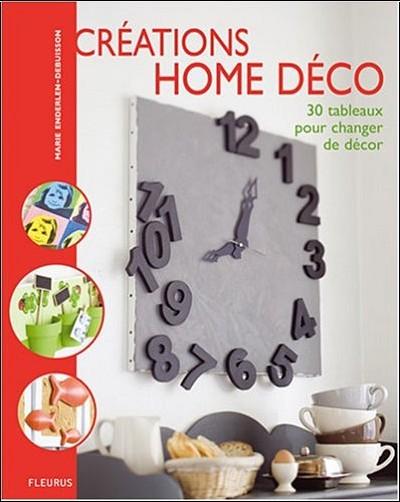 crations home dco marie enderlen debuisson livres. Black Bedroom Furniture Sets. Home Design Ideas