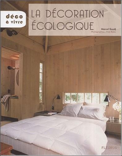 Marcel Guedj - La décoration écologique