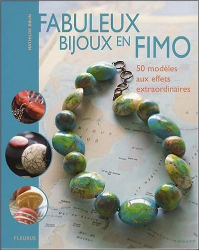 Mathilde Brun - Fabuleux bijoux en FIMO