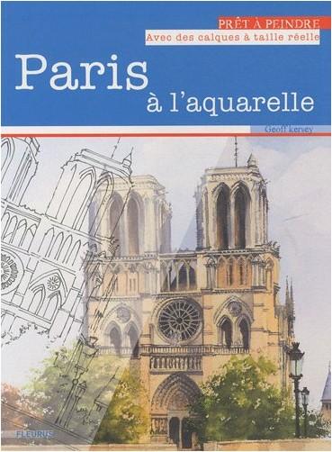 G. Kersey - Paris à l'aquarelle