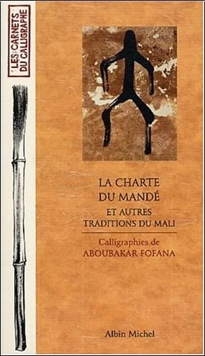 Youssouf Tata Cissé - La charte du Mandé et autres traditions du Mali