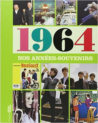 Pascaline Balland - Nos années souvenirs 1964