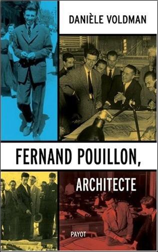 Danièle Voldman - Fernand Pouillon, architecte