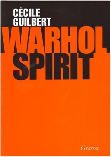 Cécile Guilbert - Warhol Spirit