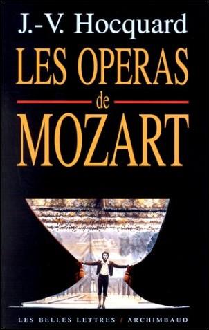 Jean-Victor Hocquard - Les Opéras de Mozart