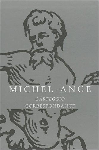 Michel-Ange - Correspondance : Coffret 2 volumes