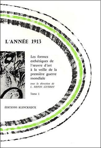 Brion - L'Année 1913, tome 1 et 2