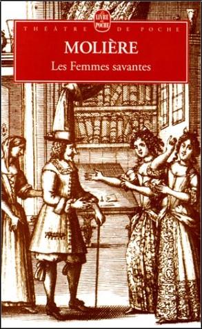 Molière - Les Femmes savantes
