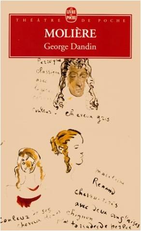 Molière - George Dandin, ou Le Mari confondu