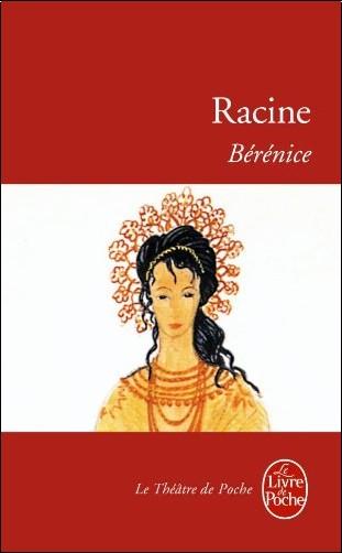 Jean Racine - Bérénice