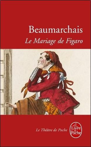 Beaumarchais - La folle journée, ou, Le mariage de Figaro