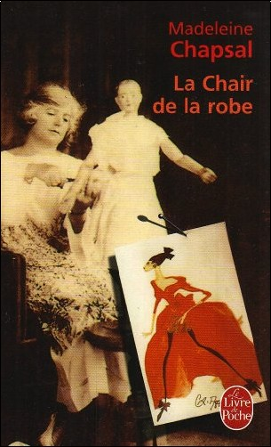 Madeleine Chapsal - La Chair de la robe