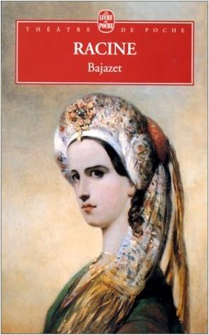 Jean Racine - Bajazet