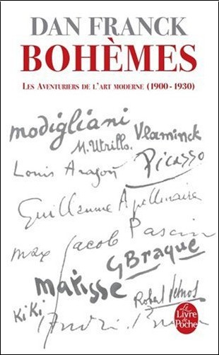 Dan Franck - Les aventuriers de l'art moderne : Tome 1 Bohèmes
