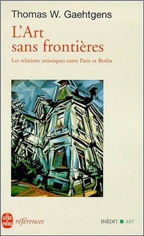 Gaehtgens T.-W. - L'art sans frontières