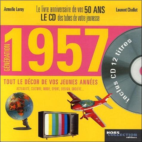 Armelle Leroy - Génération 1957 : Le livre anniversaire de vos 50 ans (1CD audio)