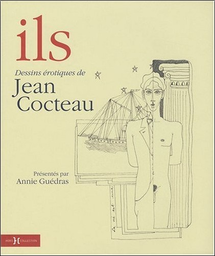 ils dessins rotiques de jean cocteau jean cocteau livres. Black Bedroom Furniture Sets. Home Design Ideas