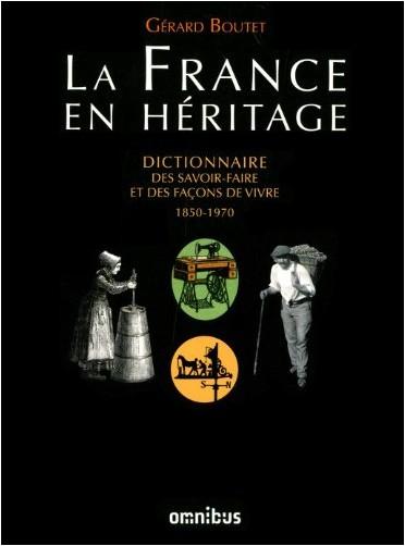 Gérard Boutet - La France en héritage