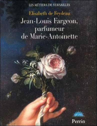 Portrait à la Rose d'Elisabeth Vigée Lebrun - Page 6 Elisabeth-de-feydeau-jean-louis-fargeon-parfumeur-de-marie-antoinette-o-2262019460-0